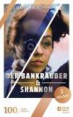 Der Bankräuber & Shannon (eBook, ePUB)