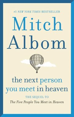 The Next Person You Meet in Heaven - Albom, Mitch