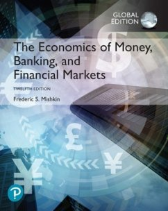 The Economics of Money, Banking and Financial Markets, Global Edition - Mishkin, Frederic S.