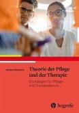 Theorie der Pflege und der Therapie (eBook, ePUB)