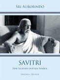 Savitri – Eine Legende und ein Symbol (eBook, ePUB)