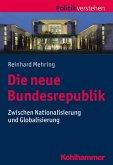Die neue Bundesrepublik (eBook, ePUB)
