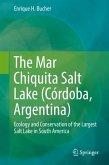 The Mar Chiquita Salt Lake (Córdoba, Argentina)