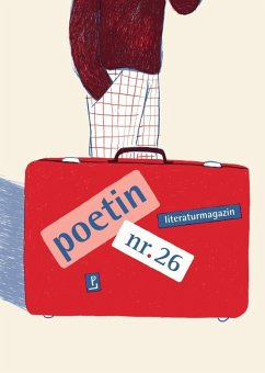 poetin nr. 26 - Franzobel; Schulz, Tom; Kozlova, Anna; Steger, Ales; Cusanit, Kenah; Raimondi, Sergio; Thill, Hans; Wilpert, Bettina;