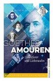 Goethes Amouren