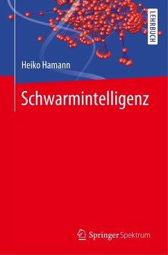 Schwarmintelligenz - Hamann, Heiko