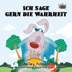 Ich sage gern die Wahrheit (German Bedtime Collection) (eBook, ePUB)