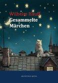 Wilhelm Hauff - Gesammelte Märchen (eBook, ePUB)