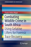 Combating Wildlife Crime in South Africa (eBook, PDF)