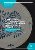 Early Global Interconnectivity across the Indian Ocean World, Volume I (eBook, PDF)