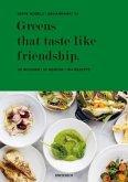 Greens that taste like friendship (Mängelexemplar)