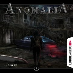 Anomalia, Folge 1: 1 Uhr 23 (MP3-Download)
