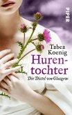 Hurentochter - Die Distel von Glasgow / Hurentochter Bd.1 (eBook, ePUB)