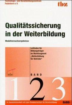 Marktsegment Weiterbildung für Betriebe / Qualitätssicherung in der Weiterbildung Bd.2