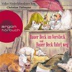 Bauer Beck im Versteck und Bauer Beck fährt weg (Ungekürzte Lesung) (MP3-Download)