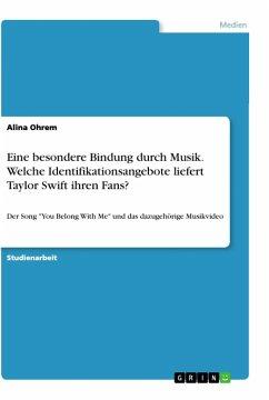 Eine besondere Bindung durch Musik. Welche Identifikationsangebote liefert Taylor Swift ihren Fans?