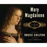 Mary Magdalene - A Biography (Unabridged) (MP3-Download)