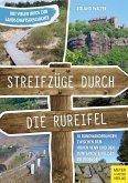 Streifzüge durch die Rureifel (eBook, PDF)