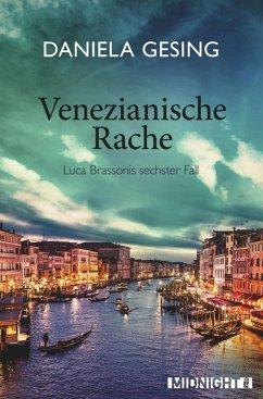 Venezianische Rache / Luca Brassoni Bd.6 (eBook, ePUB) - Gesing, Daniela