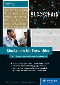 Blockchain für Entwickler (eBook, ePUB) - Schütz, Andreas; Fertig, Tobias