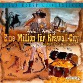 Eine Million für Krawall-City - Ein Mordsspaß im Wilden Westen (MP3-Download)