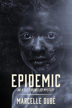 Epidemic - An A´lle Chronicles Mystery (eBook, ePUB)