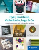 Flyer, Broschüre, Visitenkarte, Logo & Co. (eBook, PDF)
