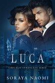 Luca (Chicago Syndicate serie, #2) (eBook, ePUB)