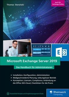 Microsoft Exchange Server 2019 (eBook, ePUB) - Stensitzki, Thomas