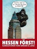 HESSEN FÖRST! Karikaturen von Greser & Lenz