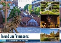 In und um Pirmasens (Wandkalender 2020 DIN A4 quer)