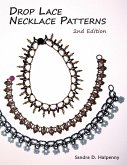 Drop Lace Necklace Patterns: 2nd Edition (eBook, ePUB)