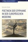 Poetiken der Epiphanie in der europäischen Moderne