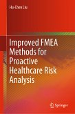 Improved FMEA Methods for Proactive Healthcare Risk Analysis (eBook, PDF)