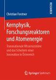 Kernphysik, Forschungsreaktoren und Atomenergie (eBook, PDF)