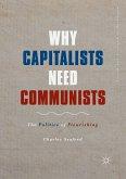 Why Capitalists Need Communists (eBook, PDF)