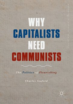 Why Capitalists Need Communists (eBook, PDF) - Seaford, Charles