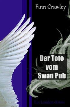 Der Tote vom Swan Pub (eBook, ePUB) - Crawley, Finn