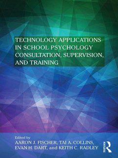 Technology Applications in School Psychology Consultation, Supervision, and Training (eBook, PDF)