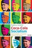 Coca-Cola Socialism (eBook, PDF)