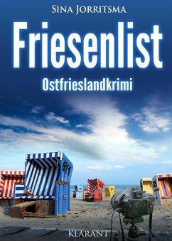 Friesenlist. Ostfrieslandkrimi (eBook, ePUB)