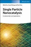 Single Particle Nanocatalysis (eBook, PDF)