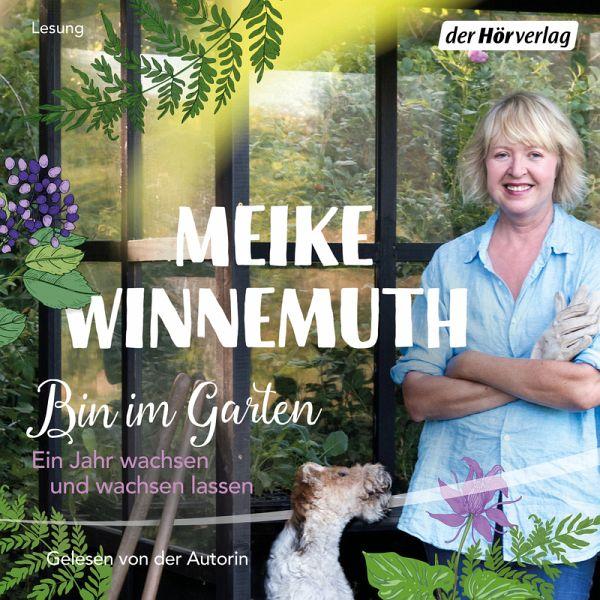 Bin Im Garten Mp3 Download Von Meike Winnemuth Hörbuch Bei