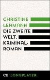 Die zweite Welt. Kriminalroman (eBook, ePUB)
