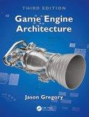 Game Engine Architecture, Third Edition (eBook, PDF)