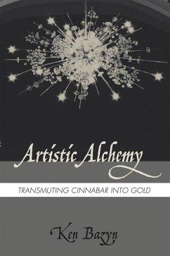 Artistic Alchemy (eBook, ePUB)