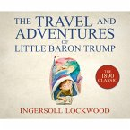 The Travels and Adventures of Little Baron Trump (Unabridged) (MP3-Download)