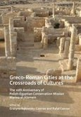Greco-Roman Cities at the Crossroads of Cultures: The 20th Anniversary of Polish-Egyptian Conservation Mission Marina el-Alamein