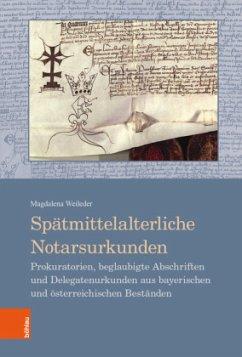 Spätmittelalterliche Notarsurkunden - Weileder, Magdalena