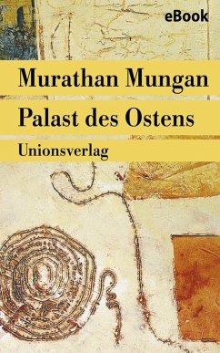Palast des Ostens (eBook, ePUB) - Mungan, Murathan